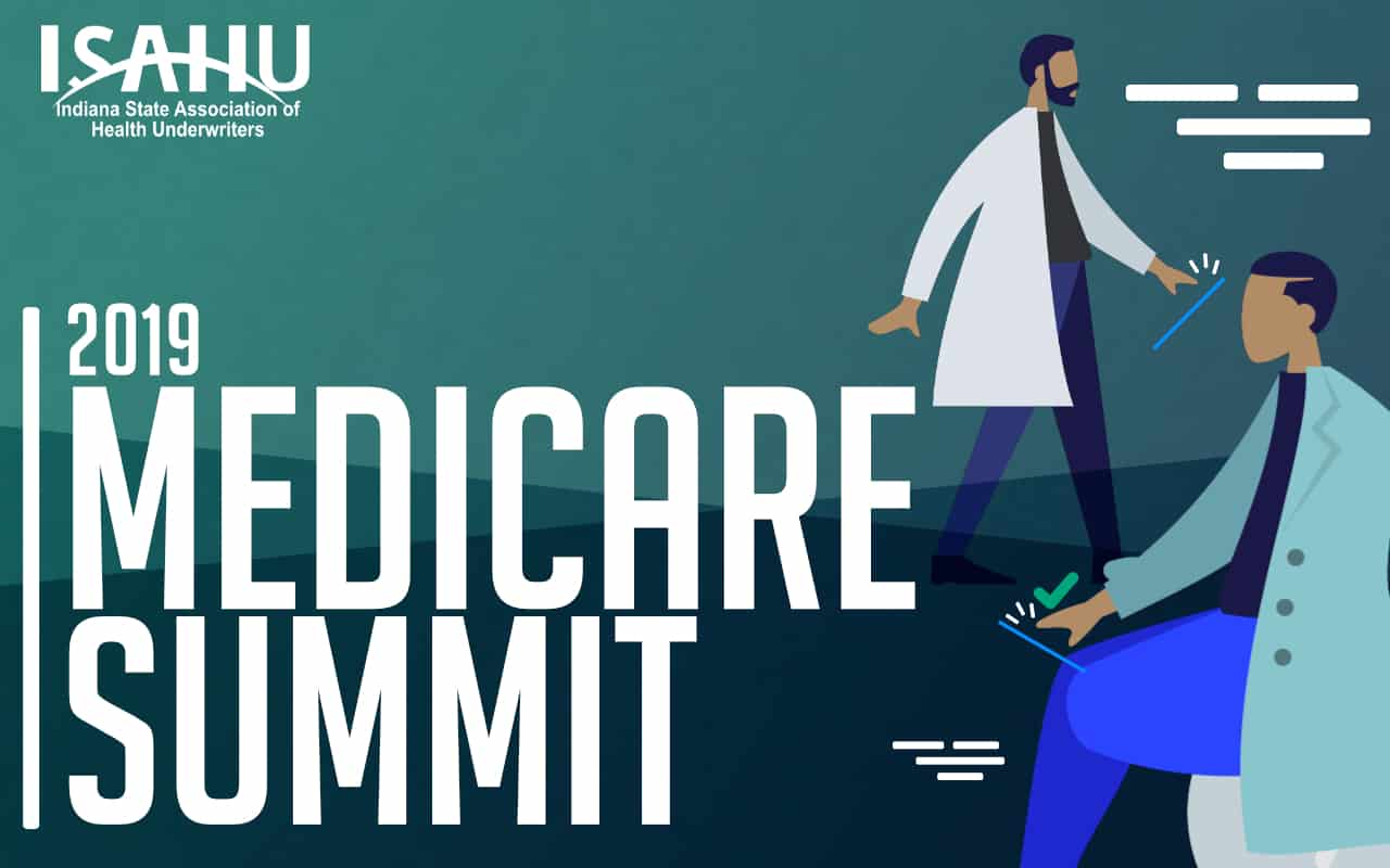 Medicare Summit 2019 - Indiana State Association of Health